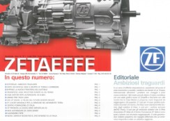 2004 - Ricci Industries achieves a special mention in ZF's magazine as the biggest ZF authorized dealer.